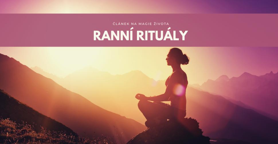 Ranní rituály meditace